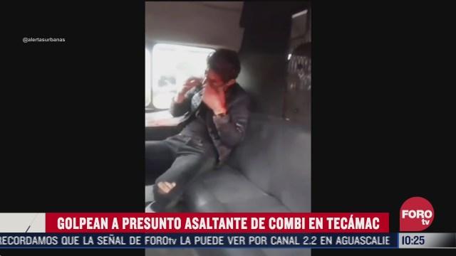 dan golpiza a presunto asaltante de transporte publico en tecamac edomex