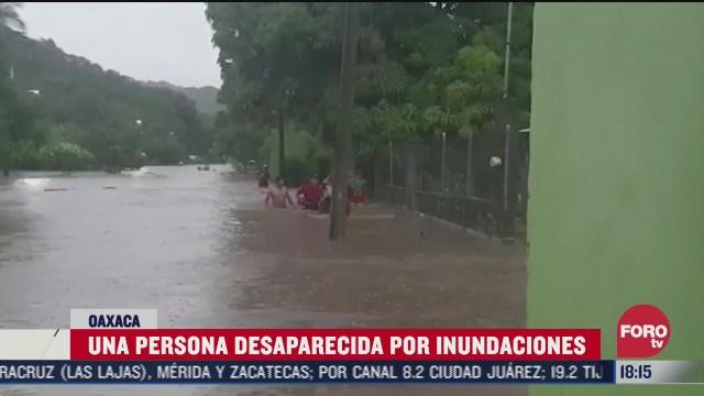 hombre desaparece tras inundaciones en oaxaca