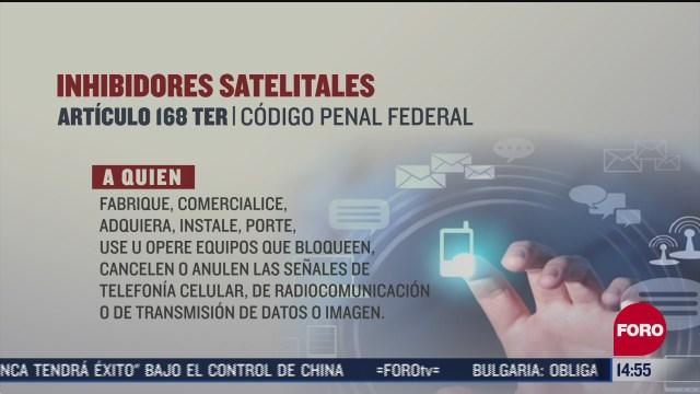 inhibidores de senal satelital son usados por la delincuencia organizada