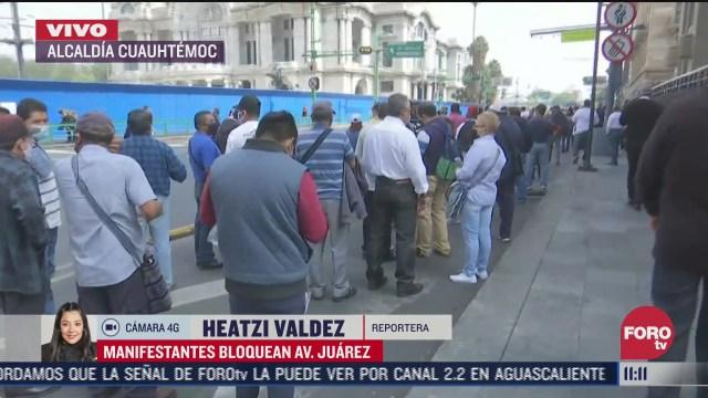 manifestantes bloquean avenida juarez en la cdmx