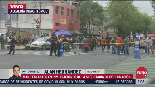 manifestantes protestan en inmediaciones de segob cdmx
