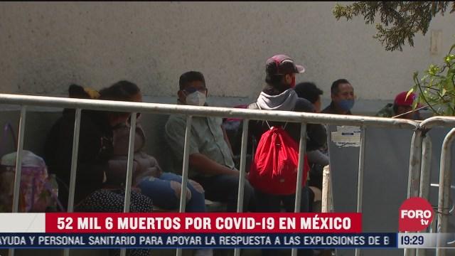 mexico suma 52 mil 6 muertos por coronavirus y 475 mil 902 casos confirmados