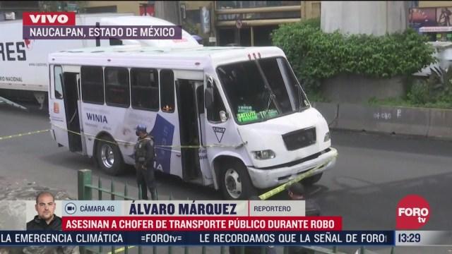 asesinan a chofer de transporte publico durante asalto en naucalpan