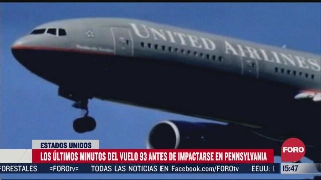 asi fueron los ultimos minutos del vuelo 93 secuestrado el 11 de septiembre de