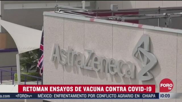 aztrazeneca retoma ensayos de vacuna contra covid