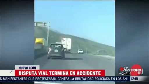 disputa vial termina en accidente en nuevo leon