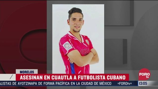 hallan cuerpo de futbolista asesinado en morelos