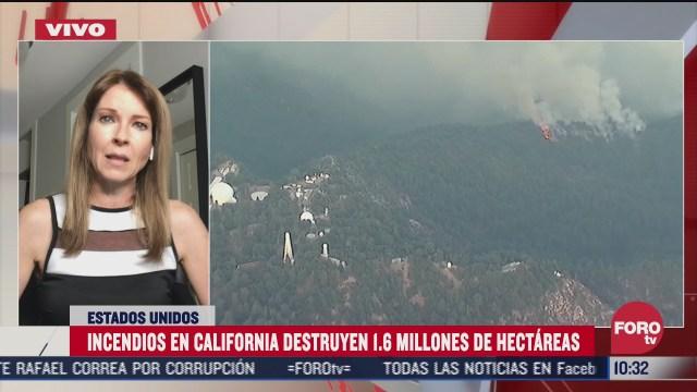 incendios en california destruyen 1 6 millones de hectareas
