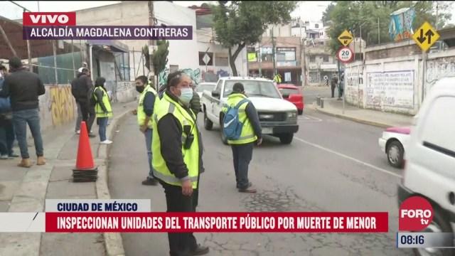 inspeccionan unidades de transporte publico tras muerte de menor en cdmx