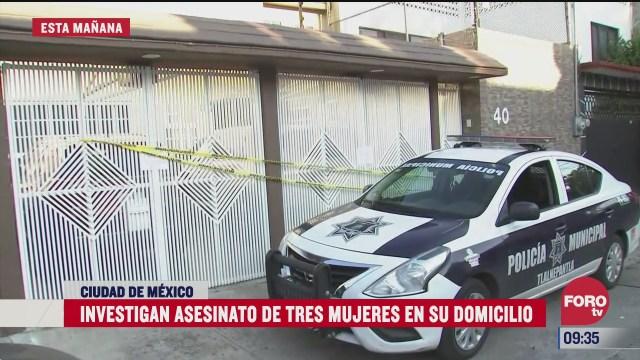 investigan asesinato de tres mujeres en el estado de mexico