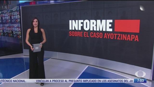 los principales puntos del informe sobre el caso ayotzinapa