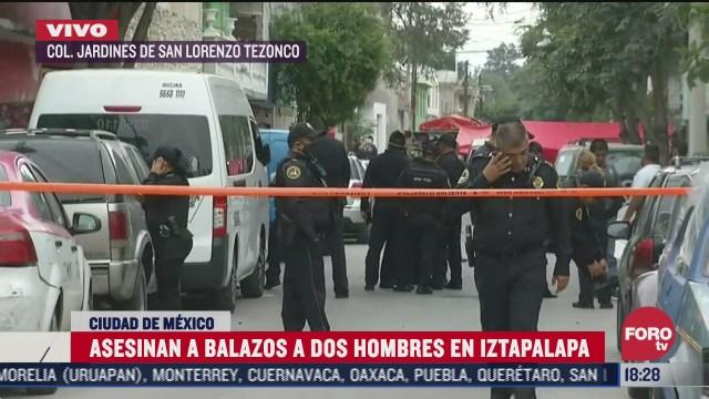 matan a dos hombres a balazos en iztapalapa