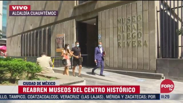 reabren museos del centro historico con medidas sanitarias