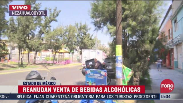 reanudan venta de bebidas alcoholicas en nezahualcoyotl