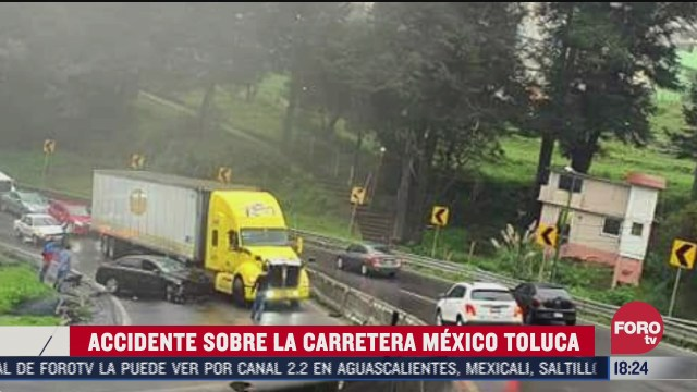 reportan accidente vial en la carretera mexico toluca