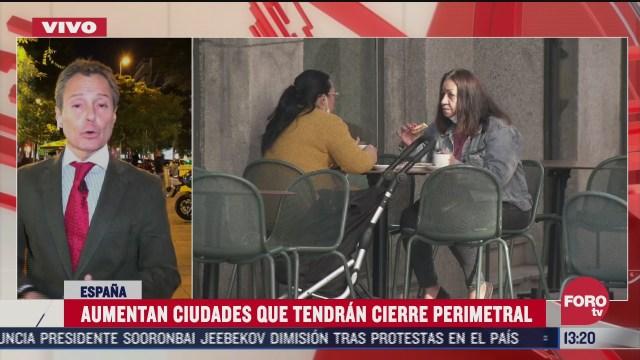 aumentan cierres perimetrales en espana por covid