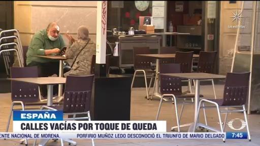 calles de espana lucen vacias por toque de queda ante covid