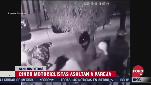 cinco motociclistas asaltan a pareja en slp