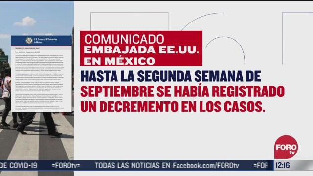 embajada de eeuu emite alerta por incremento de covid 19 en mexico