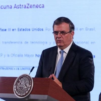 México formalizará hoy pedido de vacuna COVID-19 de AstraZeneca, anuncia Ebrard