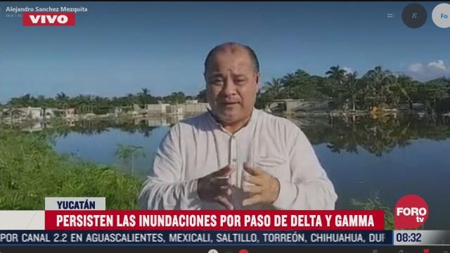 persisten las inundaciones en yucatan por el paso de gamma y delta