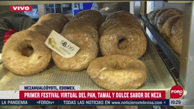 realizan primer festival virtual del pan tamal y dulce en neza