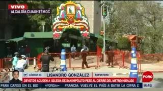 templo de san hipolito permanecera cerrado el 28 de octubre