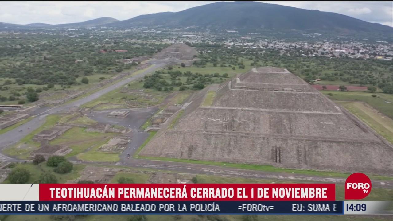 teotihuacan cierra por dia de muertos