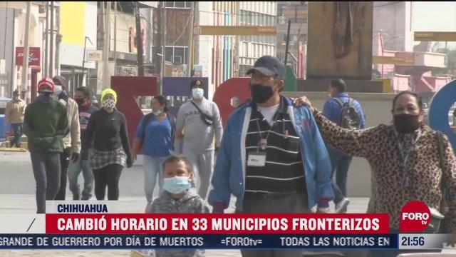 33 municipios fronterizos cambian de horario