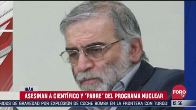 asesinan a cientifico y padre del programa nuclear
