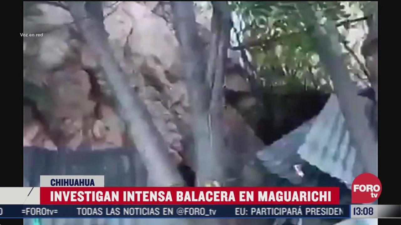 balacera en sierra de chihuahua se extiende por dos horas