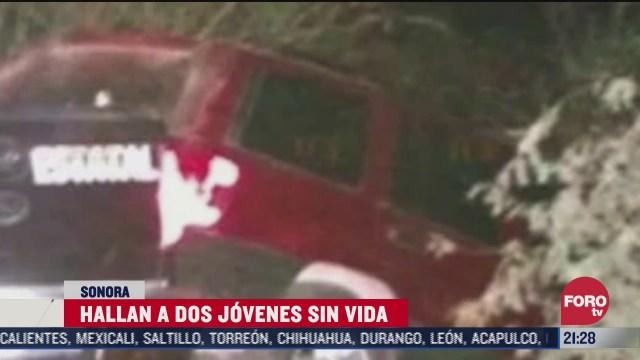 encuentran muertos a dos jovenes reportados como desaparecidos en sonora