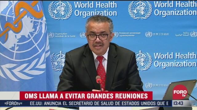 oms pide evitar reuniones por la pandemia de covid