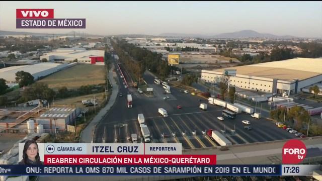 reabren la autopista mexico queretaro tras bloqueo de transportistas