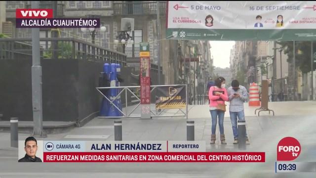 refuerzan medidas sanitarias en zona comercial del centro historico cdmx