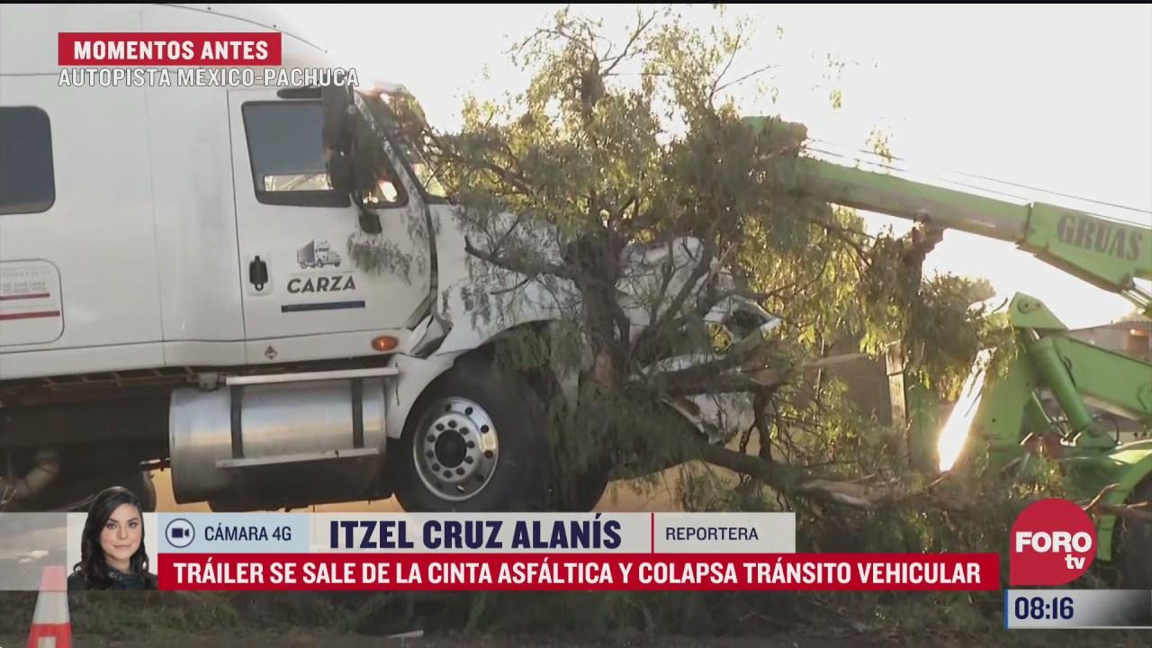 trailer choca y colapsa transito vehicular en la mexico pachuca