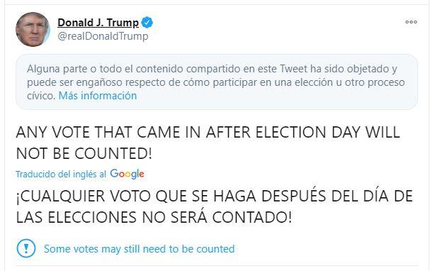 Tuit de Trump sobre conteo de votos