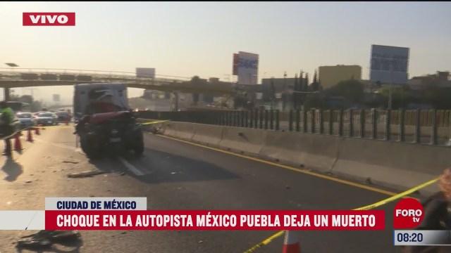 choque en la autopista mexico puebla deja un muerto