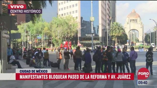 manifestantes bloquean avenida paseo de la reforma cdmx