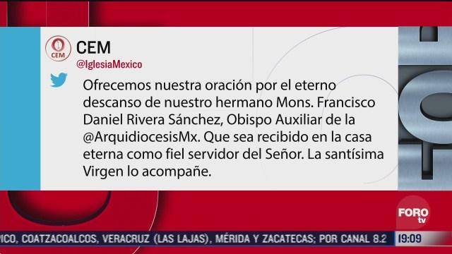 cem se pronuncia sobre el fallecimiento del obispo auxiliar de la arquidiocesis primera de mexico