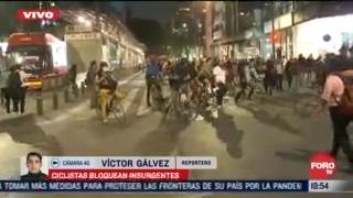 ciclistas bloquean av insurgentes