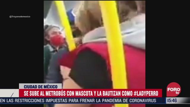 ladyperro se niega a bajarse de una unidad del metrobus