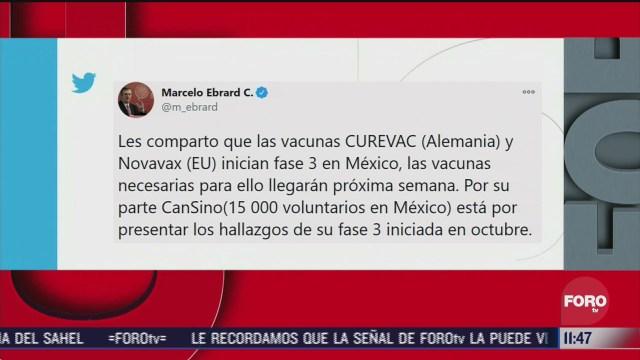 vacunas contra covid 19 curevac y novavax inician fase 3 en mexico anuncia ebrard