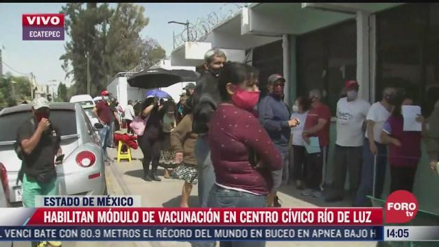 abren el centro de vacunacion en el centro civico rio de luz en ecatepec