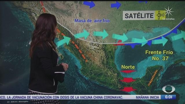 frente frio 37 provocara lluvias en el sureste de mexico