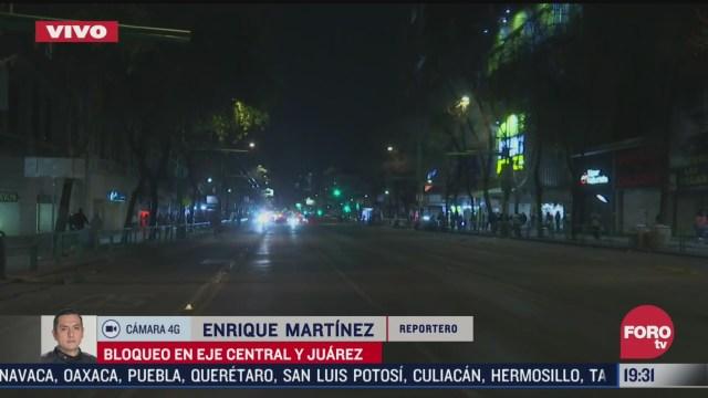 se registra bloqueo en eje central y avenida juarez