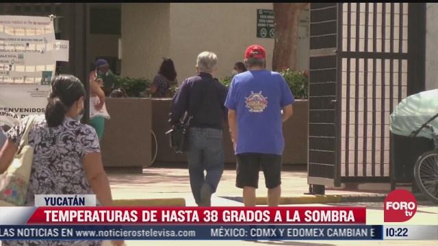yucatan registra temperaturas de hasta 40 gradosen invierno