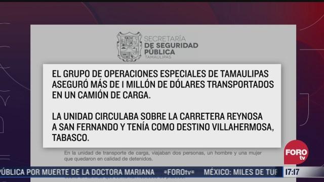 aseguran mas de 1 millon de dolares en tamaulipas