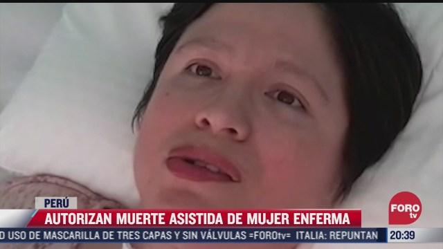 autorizan muerte asistida de mujer enferma en peru