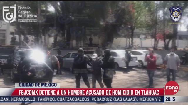 fgjcdmx detiene a un hombre acusado de homicidio en tlahuac